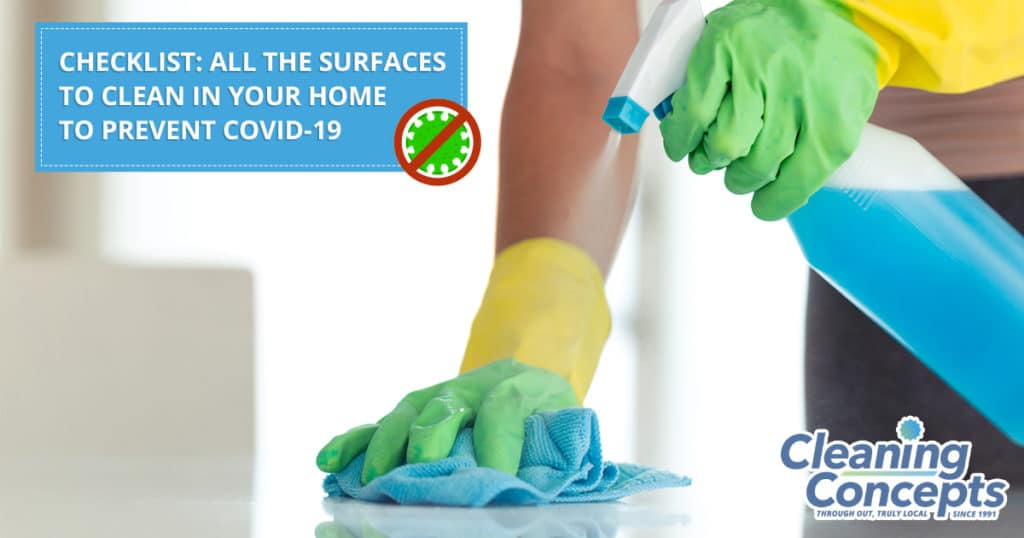 Cleaning Concepts - Checklist All The Surfaces To Clean In Your Home To Prevent COVID-19